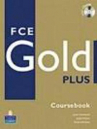 010 FCE GOLD PLUS COURSEBOOK  WITH CD